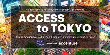 Access2Tokyo - Expanding your FinTech Startup to Japan tickets
