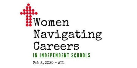 5th Annual Women Navigating Careers in Independent Schools Breakfast tickets