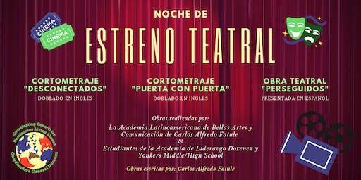 Noche de Estreno Teatral