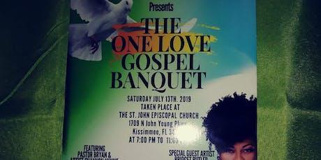 The one love Gospel  banquet tickets