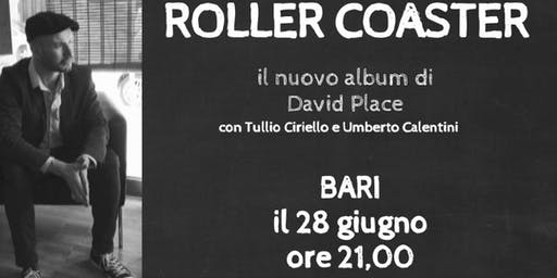 David Place - Rollercoaster Album Launch