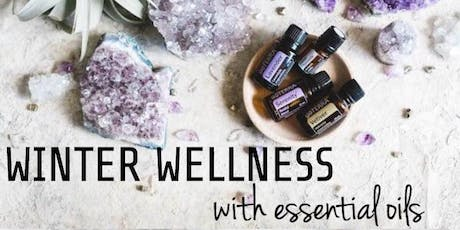 WINTER WELLNESS with essential oils  tickets