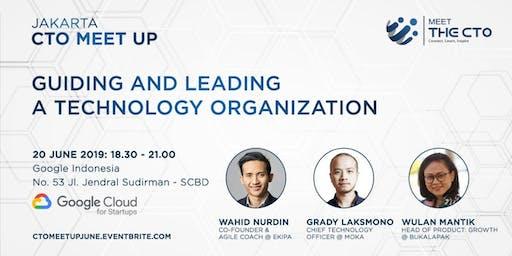 Jakarta CTO Meetup : Guiding and Leading a Technology Organization
