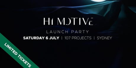 HI MOTIVE - Silk Private Launch Party | Sydney tickets