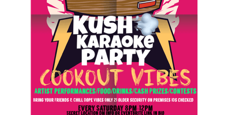 Kush & Karaoke  tickets