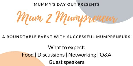 Mum 2 Mumpreneur  tickets