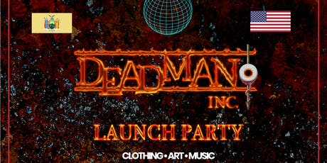 Deadman Inc. Launch Party NYC tickets