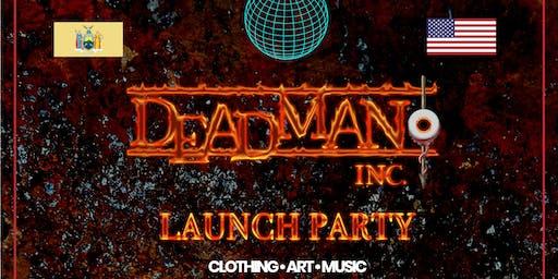 Deadman Inc. Launch Party NYC