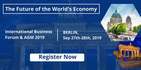 AG International Business Forum: The Future of the World's Economy tickets