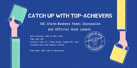 Catch Up With Top-Achievers: 2019 HSC Edition Official Book Launch and HSC State-Rankers Panel Discussion tickets