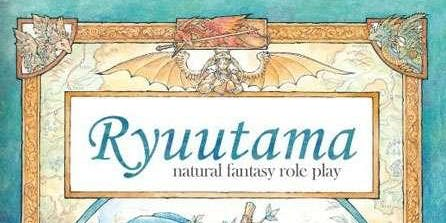 Free RPG Day 2019 Session: Ryuutama Natural Fantasy Roleplay (6pm Session)