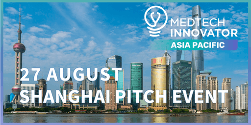 MedTech Innovator Asia Pacific - Shanghai Pitch Event