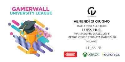 Gamerwall University League 8a tappa MILANO