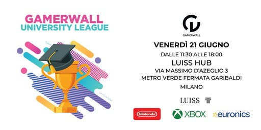 Gamerwall University League 8a tappa MILANO