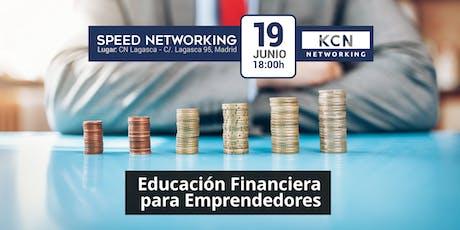 Educación Financiera para Emprendedores - Ponencia Sesión Speed Networking entradas