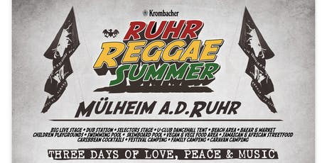 RUHR REGGAE SUMMER 2019 (MÜLHEIM) Tickets
