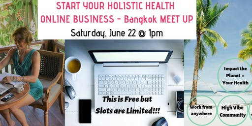 START YOUR HOLISTIC HEALTH ONLINE BUSINESS (FREE EVENT)