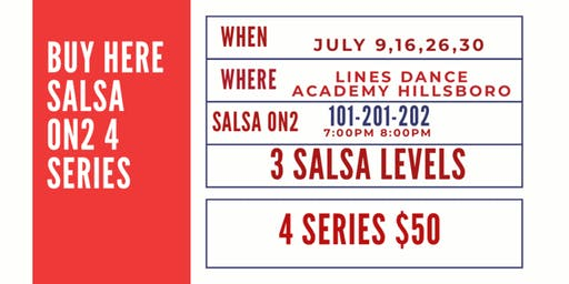 July Salsa on2 4 series class training