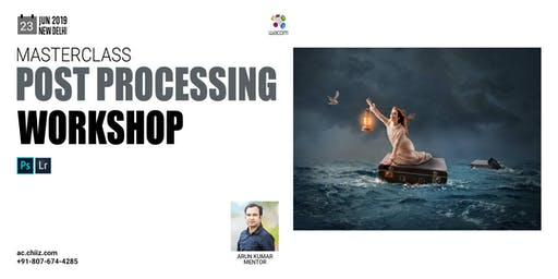 Masterclass Post Processing Workshop