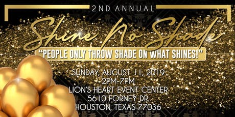 Shine No Shade tickets