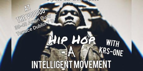 "Hip Hop A ""Intelligent Movement"" Lecture Exhibition WITH: KRS-One tickets"