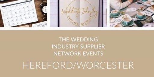 The Wedding Industry Supplier Networking Events HEREFORD & WORCESTER