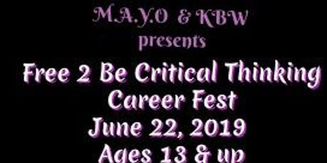 Free 2 Be Critical Thinking Career Fest tickets