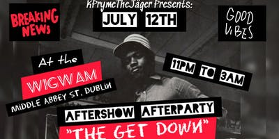 """""""The Get Down"""" The OFFICIAL KRS-ONE Aftershow Afterparty"""