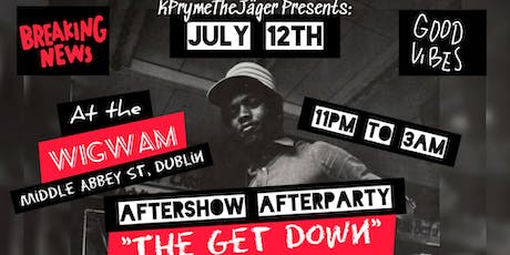 """The Get Down"" The OFFICIAL KRS-ONE Aftershow Afterparty tickets"