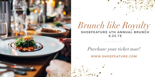 ShoeFeature 4th Annual MY BEST FRIEND'S BRUNCH