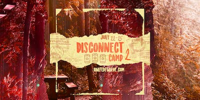Disconnect Camp 2