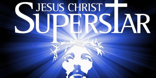 The KV Players present Jesus Christ Superstar (July 31, 2019)
