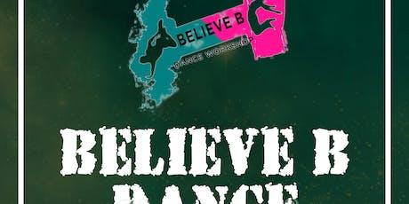 BELIEVE B DANCE WORKSHOP  tickets