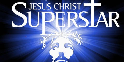 The KV Players present Jesus Christ Superstar (August 9, 2019)