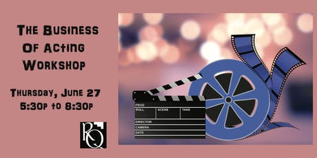The Business of Acting - Promoting Your Child Into Film and Television tickets