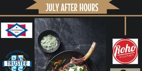 July AfterHours at ROHO Kitchen Sponsored by Centennial Bank tickets
