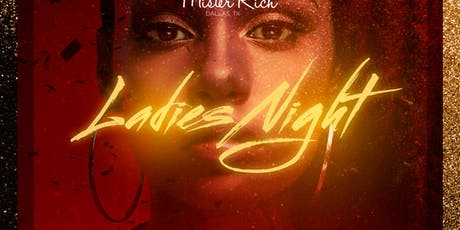 Ladies Night Rich Saturday's  at Mister Rich  tickets