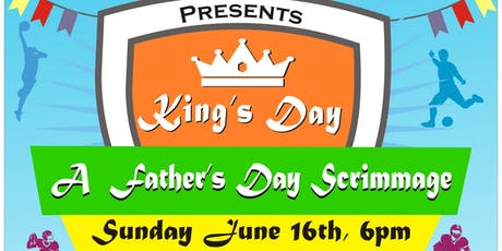 King's Day: A Father's Day Scrimmage tickets