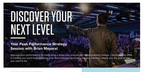 Discover Your Next Level with Brian Mayoral from the Tony Robbins Team tickets