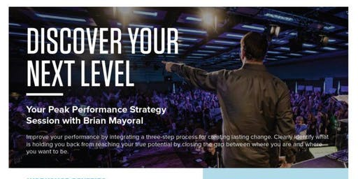 Discover Your Next Level with Brian Mayoral from the Tony Robbins Team