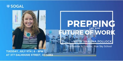 SoGal Ottawa: Prepping for the Future of Work