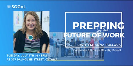 SoGal Ottawa: Prepping for the Future of Work tickets