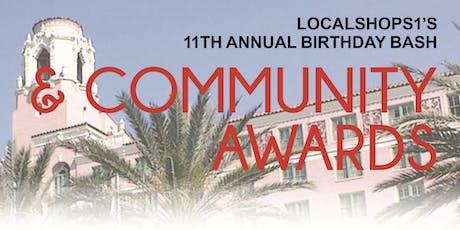 LocalShops1's Community Awards + 11th Birthday Bash tickets
