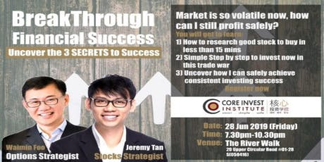 Breakthrough Financial Success - Uncover the 3 SECRETS to Success tickets