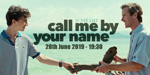 FREE EVENT 'Call Me By Your Name' at the Folk Hall - Friday 28 June @ 7pm