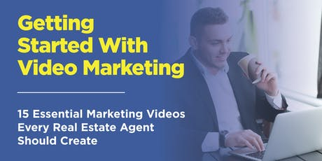 Getting Started with Video Marketing for Real Estate tickets