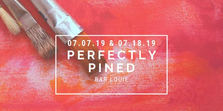 Perfectly Pined at Bar Louie tickets
