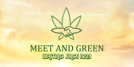 Meet and Green - Networking For Cannabis Smoking Professionals tickets