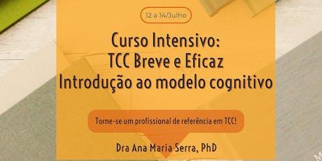 Curso: Terapia Cognitivo-Comportamental Breve e Eficaz (Módulo I) ingressos