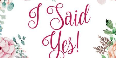 I Said Yes! Wedding Gala tickets